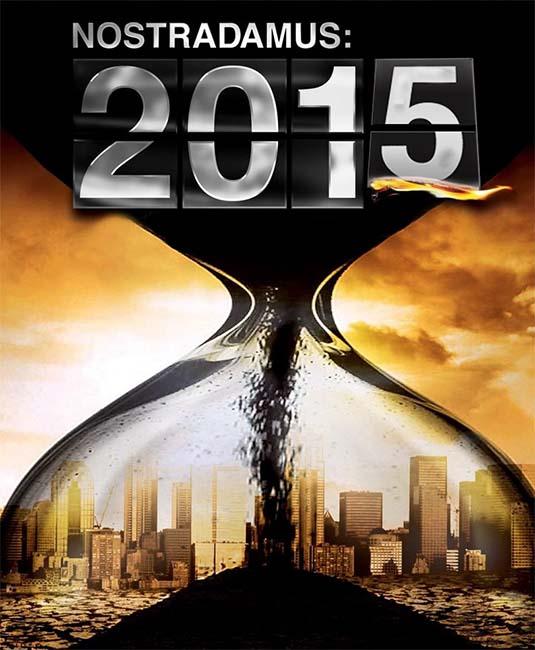 2015 nostradamus - 2015 y las sorprendentes profecías de Nostradamus