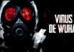 virus apocaliptico 104x74 - Reconocido epidemiólogo asegura que nos enfrentamos a un virus apocalíptico